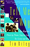 Riley, Tim: Tell Me Why : The Beatles: Album by Album, Song by Song, the Sixties and After