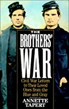 Brothers&#039; War: Civil War Letters to&hellip;