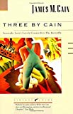 Cain, James M.: Three by Cain