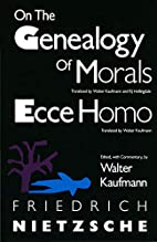 On the Genealogy of Morals and Ecce Homo by…