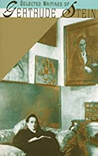 Selected Writings of Gertrude Stein by…