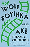 Soyinka, Wole: Ake: The Years of Childhood