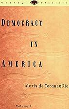 Democracy in America, Volume 2 by Alexis de…