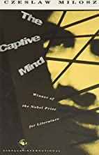 The captive mind by Czesław Miłosz