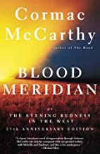 Blood Meridian or the Evening Redness in the…