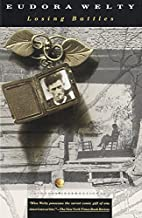 Losing Battles by Eudora Welty