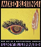 Lippard, Lucy R.: Mixed Blessings: New Art in a Multicultural America