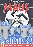 Maus II: A Survivor's Tale: And Here My…