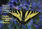 Opler, Paul A.: Familiar Butterflies North America