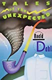 Dahl, Roald: Roald Dahl's Tales of the Unexpected