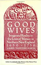Good Wives: Image and Reality in the Lives…
