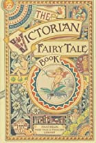 The Victorian Fairytale Book by Michael…