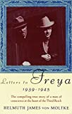 Von Moltke, Helmuth James: Letters to Freya 1939-1945
