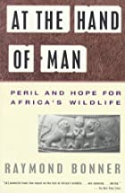 At the Hand of Man: Peril and Hope for…