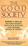 Robert N. Bellah: The Good Society