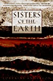 Anderson, Lorraine: Sisters of the Earth: Women's Prose and Poetry About Nature
