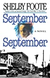 Foote, Shelby: September September
