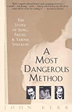 A Most Dangerous Method: The Story of Jung,…