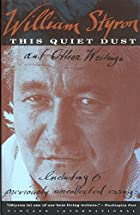This Quiet Dust: And Other Writings by&hellip;