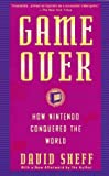 Sheff, David: Game Over : How Nintendo Conquered the World