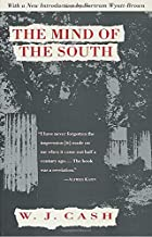 The Mind of the South by W. J. Cash