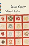 Cather, Willa: Collected Stories