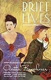 Brookner, Anita: Brief Lives