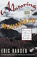 Motoring with Mohammed: Journeys to Yemen…