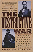 The Destructive War: William Tecumseh…
