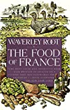 Waverley Root: The Food of France