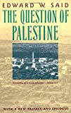 Said, Edward W.: The Question of Palestine