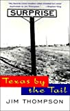 Thompson, Jim: Texas by the Tail