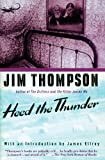 Thompson, Jim: Heed the Thunder