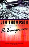 Thompson, Jim: The Transgressors