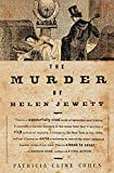 Cohen, Patricia Cline: The Murder of Helen Jewett