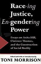 Race-ing Justice, En-Gendering Power: Essays…