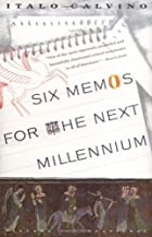Six Memos for the Next Millennium by Italo…
