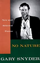 No Nature: New and Selected Poems by Gary…