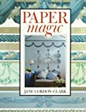Gordon-Clark, Jane: Paper Magic
