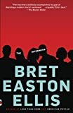 Ellis, Bret Easton: The Informers