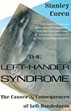 Coren, Stanley: The Left-Hander Syndrome: The Causes and Consequences of Left-Handedness