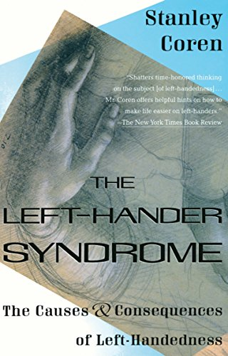 the-left-hander-syndrome-the-causes-and-consequences-of-left-handedness