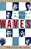 Mordden, Ethan: Waves : An Anthology of Gay Literature