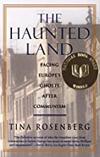 The Haunted Land: Facing Europe's Ghosts…