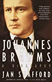 Swafford, Jan: Johannes Brahms: A Biography