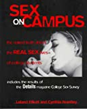 Katzman, John: Sex on Campus : The Naked Truth about the Real Sex Lives of College Students
