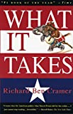 Cramer, Richard Ben: What It Takes: The Way to the White House