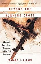 Beyond the Burning Cross: A Landmark Case of…