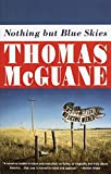 McGuane, Thomas: Nothing but Blue Skies