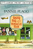 Flagg, Fannie: Daisy Fay and the Miracle Man